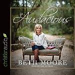 Audacious | Beth Moore