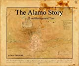 The Alamo Story and Battleground Tour