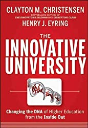 (The Innovative University: Changing the DNA of Higher Education from the Inside Out) By Christensen, Clayton M. (Author) Hardcover on (07 , 2011)