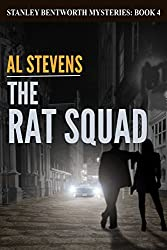 The Rat Squad (Stanley Bentworth mysteries Book 4)