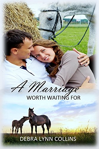 A Marriage Worth Waiting For (The Alabama Brides Book 2)