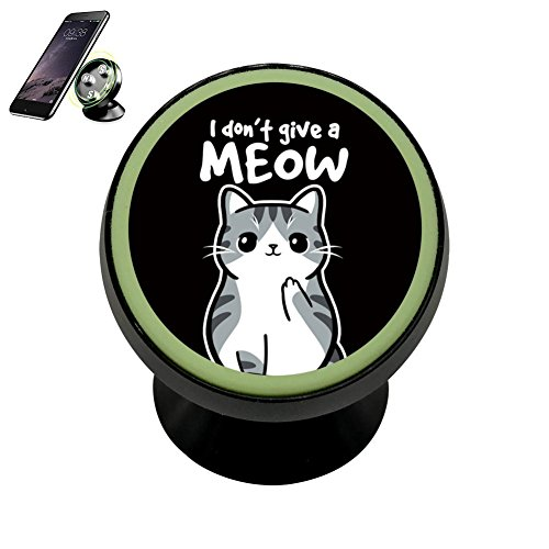 I Don?T Give A Meow Magnetic Phone Car Mount Holder Universa