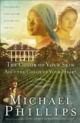 (The Color of Your Skin Ain't the Color of Your Heart (Shenandoah Sisters Book #3))