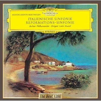 メンデルスゾーン:交響曲第4番「イタリア」、第5番「宗教改革」