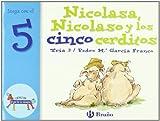 img - for Nicolasa, Nicolaso y los cinco cerditos/ Nicolasa, Nicolaso and Five Piglets: Juega Con El 5 (Zoo; Zoo De Los Numeros) (Spanish Edition) book / textbook / text book