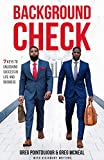 Background Check: 7 Keys To Unlocking Success in Life and Business