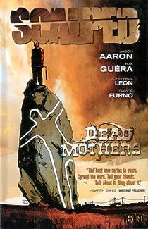 Scalped, tome 3 : Mères mortes par Aaron