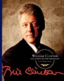 William Clinton: Our Forty-Second President (Presidents of the U.S.A. (Child's World))