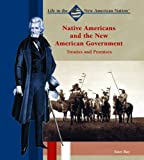 Native Americans and the New American Government, Kurt Ray, 0823940357