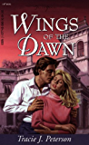 Wings Of The Dawn: Truly Yours Digital Edition (Truly Yours Digital Editions)