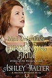 #10: Mail Order Bride : The Gunslinging Bride (Brides of the Western Reach) (A Western Romance Book)