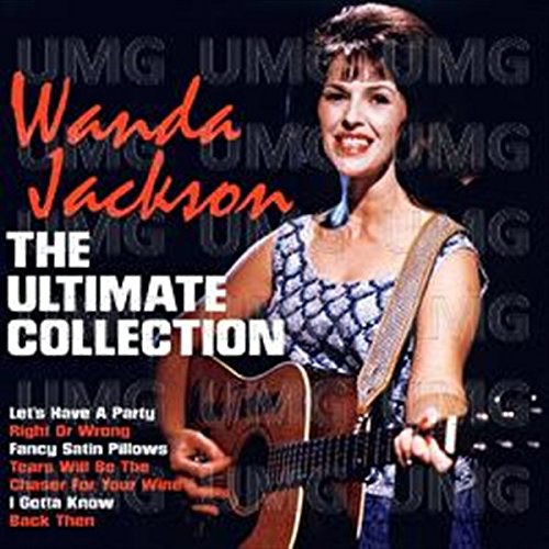 The Ultimate Collection -  Wanda Jackson by Jackson, Wanda