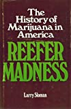 img - for Reefer madness: The history of marijuana in America book / textbook / text book