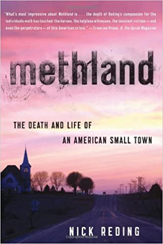 The Death and Life of an American Small Town - Nick Reding