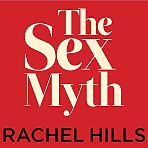 The Sex Myth Audiobook