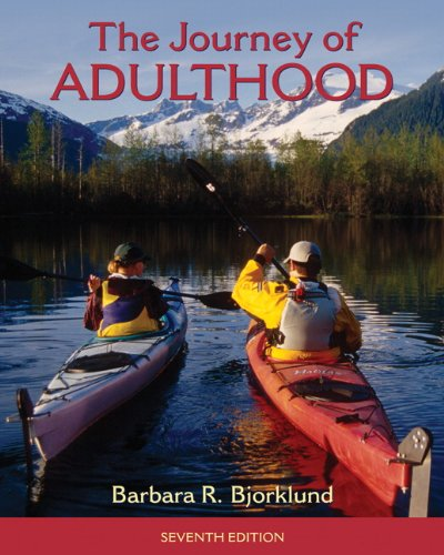 The Journey of Adulthood 7th Edition
