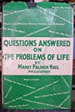 Questions Answered on the Problems of Life