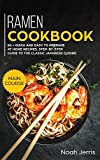 Ramen Cookbook: MAIN COURSE - 60 + Quick and Easy