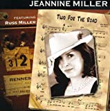 Two for the Road by Jeannine Miller & Russ