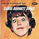 Let Me Entertain You - Carol Burnett Sings