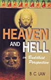 Heaven and Hell in Buddhist Perspective, B. C. Law, 817769085X