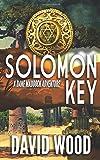 Solomon Key: A Dane Maddock Adventure (Dane Maddock Adventures) (Volume 10)