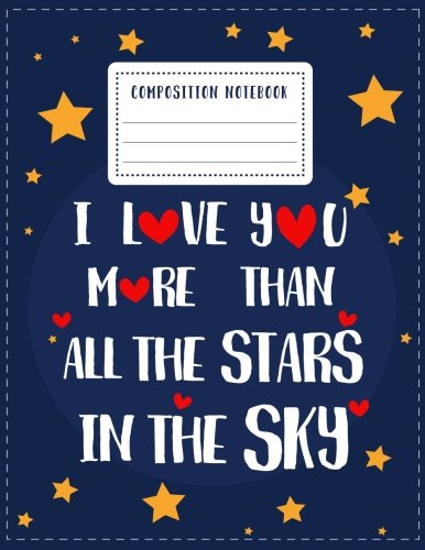 Composition Notebook: College Ruled 8.5x11 Inches 120 Pages lined School Home Office Student Study (With Love) (Volume 1) pdf epub