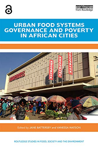Search : Urban Food Systems Governance and Poverty in African Cities - (Open Access) (Routledge Studies in Food, Society and the Environment)