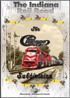 The Indiana Rail Road Chicago Subdivision Train DVD ()