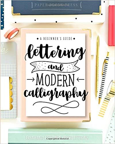 Read pdf lettering and modern calligraphy a beginner s