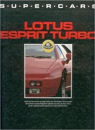 Lotus Esprit Turbo (Supercars) by John Simister (1989-09-07): John Simister: 0787721862079: Amazon.com: Books