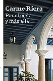 Por el cielo y mas alla (Spanish Edition)