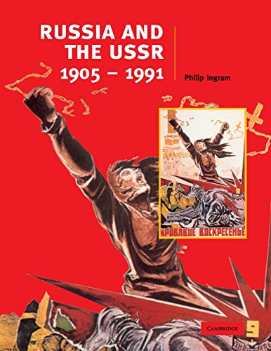 Russia and the USSR, 1905-1991 (Cambridge History Programme Key Stage 4)