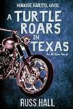 img - for A Turtle Roars in Texas: An Al Quinn Novel book / textbook / text book
