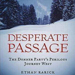 Desperate Passage Audiobook