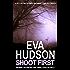 Shoot First (Ingrid Skyberg FBI Thrillers Book 5)