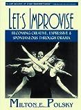 Let's Improvise, Milton E. Polsky, 1557833079