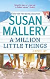"""A Million Little Things (Mischief Bay)"" av Susan Mallery"