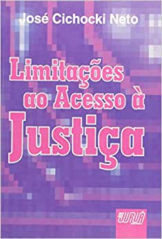 Limitações ao Acesso a Justiça - 9788573941197 - Livros na