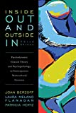 img - for Inside Out and Outside In: Psychodynamic Clinical Theory and Psychopathology in Contemporary Multicultural Contexts 3rd Edition book / textbook / text book