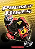 Pocket Bikes, Thomas Streissguth, 0531138550