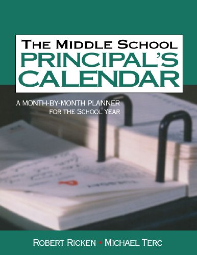 The Middle School Principals Calendar: A Month-By-Month Planner for the School Year