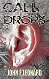Call Drops: A Horror Story