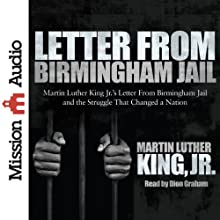 Letter from Birmingham Jail Audiobook by Martin Luther King Jr. Narrated by Dion Graham