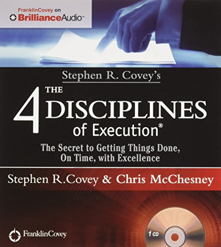 Stephen R. Covey's The 4 Disciplines of Execution: The Secret To Getting Things Done, On Time, With Excellence - Live Performance (Self Development Audio Cd compare prices)
