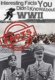 Facts About World War