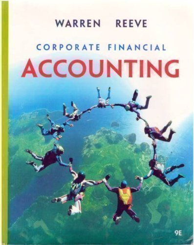 Corporate Financial Accounting 9th Edition (Custom)