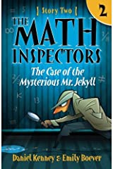 The Math Inspectors: Story Two - The Case of the Mysterious Mr. Jekyll (Volume 2) Paperback