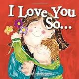 I Love You So..., Marianne Richmond, 1402279531