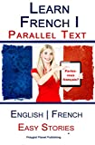 Learn French I with Parallel Text - Easy Stories (English | French) Review